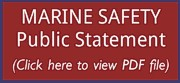 Marine Safety - Public Statement: Click here to download PDF file